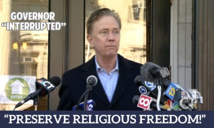 Gov. Lamont Interrupted: PRESERVE RELIGIOUS FREEDOM!
